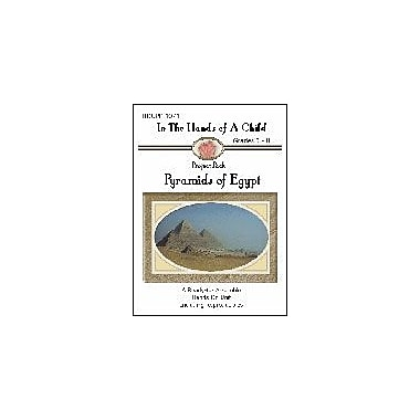 In The Hands of A Child Egyptian Pyramids Lapbook History Workbook, Preschool - Grade 3 [eBook]