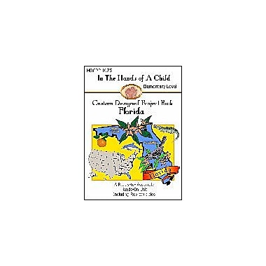 In The Hands of A Child Florida Lapbook Geography Workbook, Grade 3 - Grade 8 [eBook]