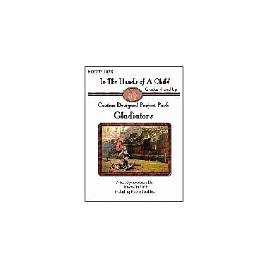 In The Hands of A Child Gladiators Lapbook History Workbook, Grade 4 - Grade 12 [eBook]