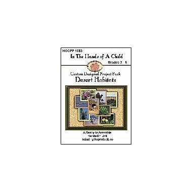 In The Hands of A Child Desert Habitats Lapbook Science Workbook, Grade 3 - Grade 6 [eBook]