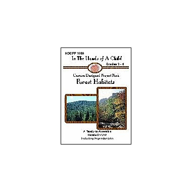 In The Hands of A Child Forest Habitats Lapbook Science Workbook, Grade 3 - Grade 8 [eBook]