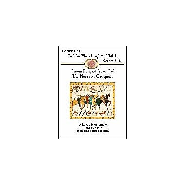 In The Hands of A Child The Norman Conquest History Workbook, Grade 3 - Grade 8 [eBook]