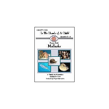 In The Hands of A Child Mollusks Science Workbook, Grade 3 - Grade 8 [eBook]