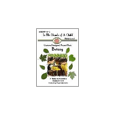 In The Hands of A Child Botany Science Workbook, Kindergarten - Grade 8 [eBook]