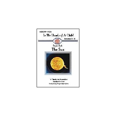 In The Hands of A Child The Sun Science Workbook, Grade 3 - Grade 8 [eBook]