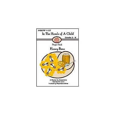 In The Hands of A Child Honey Bees Science Workbook, Grade 3 - Grade 6 [eBook]