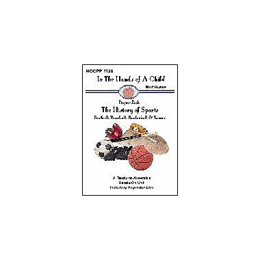 In The Hands of A Child The History of Sports History Workbook, Kindergarten - Grade 8 [eBook]