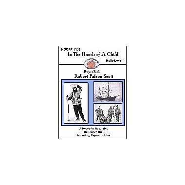 In The Hands of A Child Robert Falcon Scott History Workbook, Kindergarten - Grade 8 [eBook]