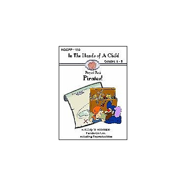 In The Hands of A Child Pirates! History Workbook, Grade 4 - Grade 8 [eBook]