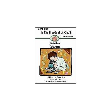 In The Hands of A Child Germs Science Workbook, Kindergarten - Grade 8 [eBook]