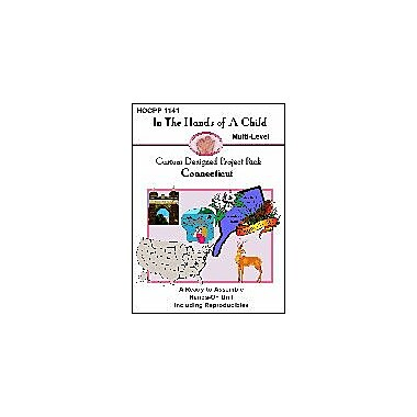 In The Hands of A Child Connecticut Geography Workbook, Kindergarten - Grade 8 [eBook]