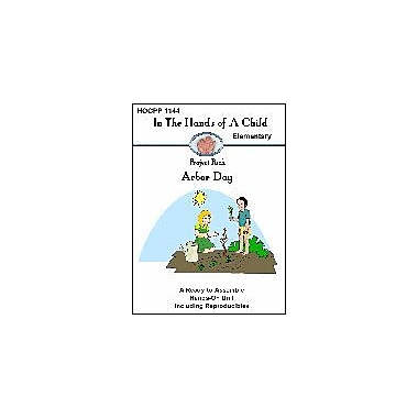 In The Hands of A Child Arbor Day Social Studies Workbook, Grade 2 - Grade 5 [eBook]