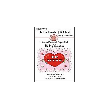 In The Hands of A Child Be My Valentine Social Studies Workbook, Preschool - Grade 1 [eBook]