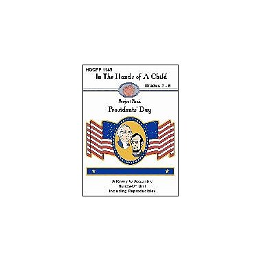 In The Hands of A Child Presidents' Day Social Studies Workbook, Grade 3 - Grade 6 [eBook]