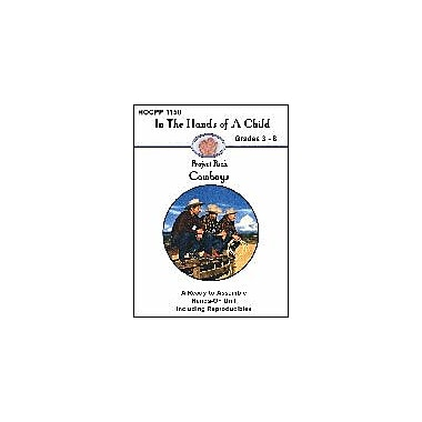 In The Hands of A Child Cowboys Social Studies Workbook, Grade 3 - Grade 8 [eBook]