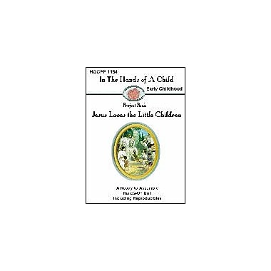 In The Hands of A Child Jesus Loves the Little Children Other Workbook, Grade 1 - Grade 5 [eBook]