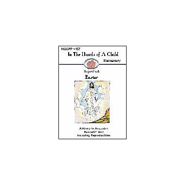 In The Hands of A Child Easter Other Workbook, Grade 3 - Grade 8 [eBook]