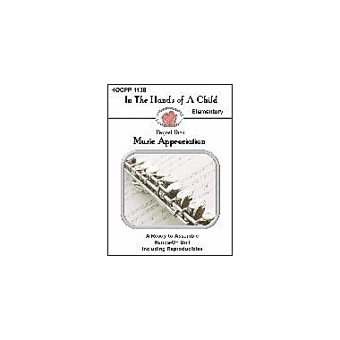 In The Hands of A Child Music Appreciation Art & Music Workbook, Grade 1 - Grade 5 [eBook]