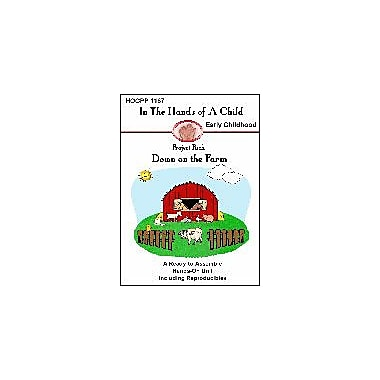 In The Hands of A Child Down On the Farm Science Workbook, Preschool - Grade 1 [eBook]