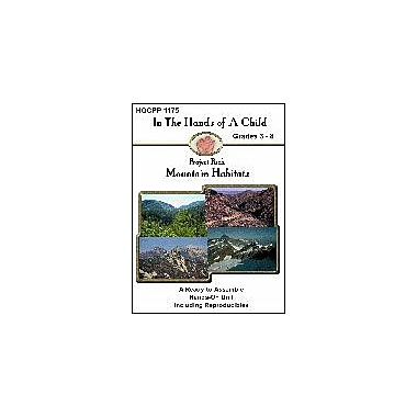 In The Hands of A Child Mountain Habitats Science Workbook, Grade 3 - Grade 8 [eBook]