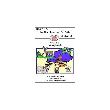 In The Hands of A Child Pennsylvania Geography Workbook, Grade 3 - Grade 8 [eBook]