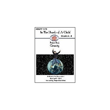 In The Hands of A Child Gravity Science Workbook, Grade 4 - Grade 8 [eBook]