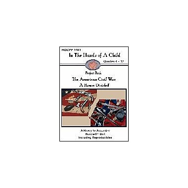 In The Hands of A Child The American Civil War History Workbook, Grade 4 - Grade 12 [eBook]