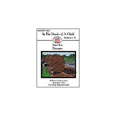 In The Hands of A Child Beavers Science Workbook, Grade 3 - Grade 8 [eBook]