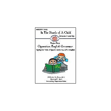 In The Hands of A Child Operation: English Grammar Grammar Workbook, Grade 3 - Grade 8 [eBook]