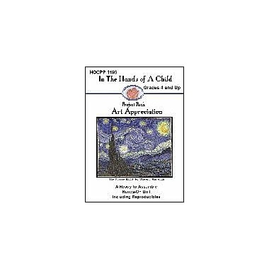 In The Hands of A Child Art Appreciation Art & Music Workbook, Grade 4 - Grade 12 [eBook]