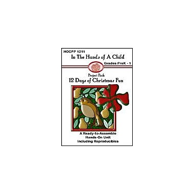 In The Hands of A Child 12 Days of Christmas Fun Social Studies Workbook, Preschool - Grade 1 [eBook]