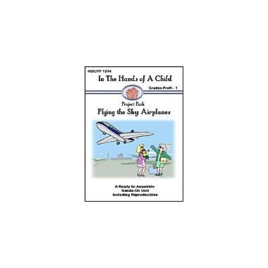 In The Hands of A Child Flying the Sky: Airplanes Science Workbook, Preschool - Grade 1 [eBook]