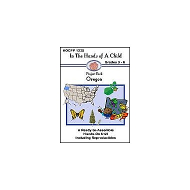 In The Hands of A Child Oregon Geography Workbook, Grade 3 - Grade 6 [eBook]