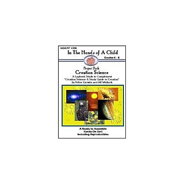 In The Hands of A Child Creation Science Science Workbook, Grade 4 - Grade 8 [eBook]