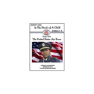 In The Hands of A Child United States Airforce Social Studies Workbook, Grade 3 - Grade 8 [eBook]
