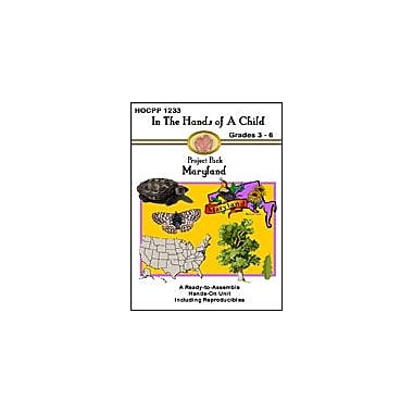 In The Hands of A Child Maryland Geography Workbook, Grade 3 - Grade 6 [eBook]