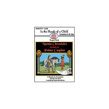 In The Hands of A Child Narnia Chronicles: Prince Caspian Reading & Writing Workbook, Grade 3 - Grade 12 [eBook]