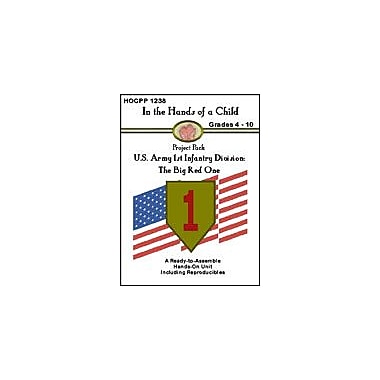 In The Hands of A Child U.S. Army 1st Infantry Division History Workbook, Grade 4 - Grade 10 [eBook]
