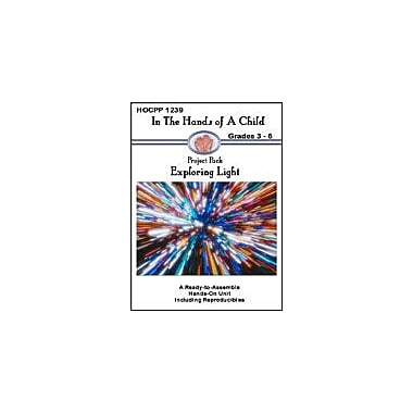 In The Hands of A Child Exploring Light Science Workbook, Grade 3 - Grade 6 [eBook]