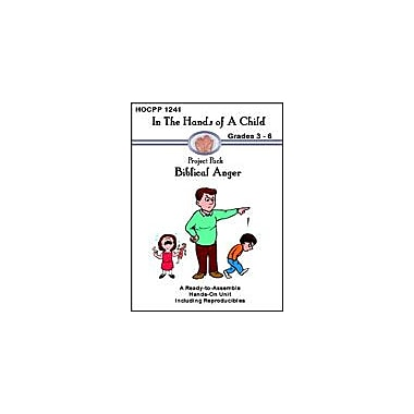 In The Hands of A Child Biblical Anger Other Workbook, Grade 3 - Grade 6 [eBook]