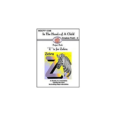 In The Hands of A Child Z Is for Zebra Science Workbook, Preschool - Grade 2 [eBook]