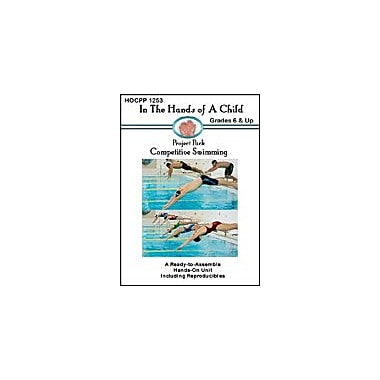 In The Hands of A Child Competitive Swimming Physical Education Workbook, Grade 6 - Grade 12 [eBook]
