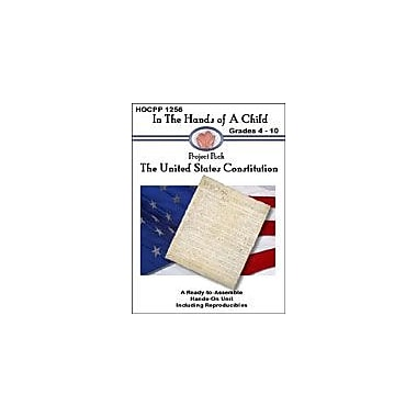 In The Hands of A Child The United States Constitution Social Studies Workbook, Grade 4 - Grade 10 [eBook]