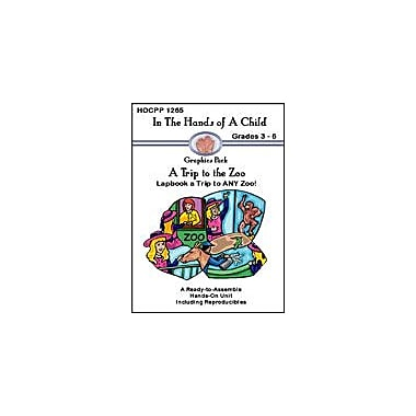 In The Hands of A Child A Trip to the Zoo Science Workbook, Grade 3 - Grade 6 [eBook]