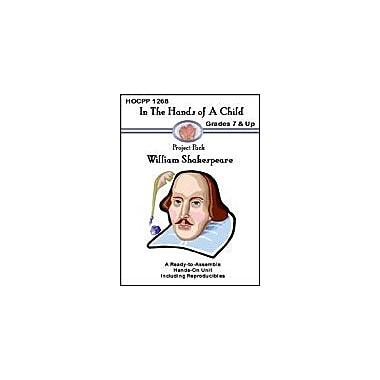 In The Hands of A Child William Shakespeare History Workbook, Grade 7 - Grade 12 [eBook]