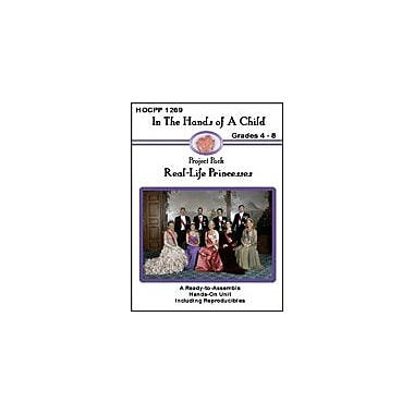 In The Hands of A Child Real-Life Princesses History Workbook, Grade 4 - Grade 8 [eBook]
