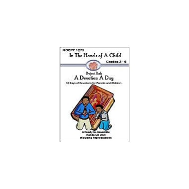 In The Hands of A Child A Devotion A Day Other Workbook, Grade 2 - Grade 6 [eBook]