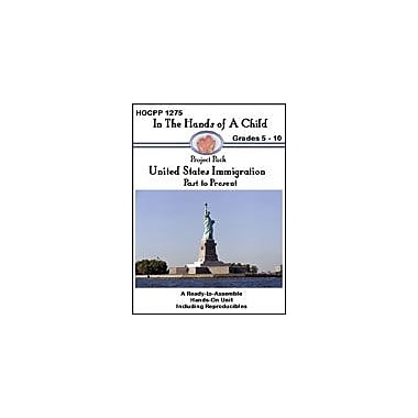 In The Hands of A Child United States Immigration History Workbook, Grade 5 - Grade 10 [eBook]