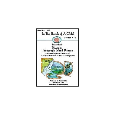 In The Hands of A Child Mission: Paragraph Island Rescue Reading & Writing Workbook, Grade 4 - Grade 8 [eBook]