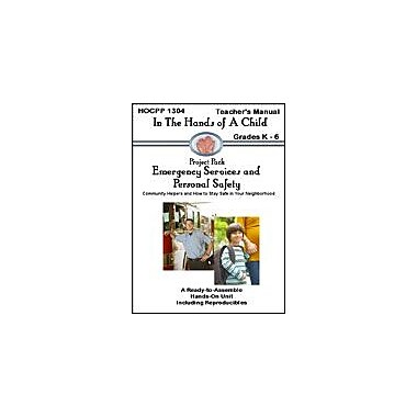 In The Hands of A Child Emergency Services: Community Helpers Social Studies Workbook, Kindergarten - Grade 6 [eBook]